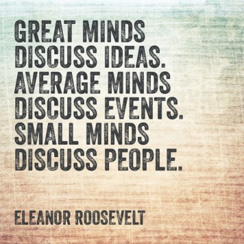 GREAT MINDS QUOTE